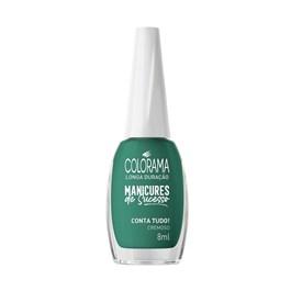 Esmalte Colorama Manicures de Sucesso Cremoso 8 ml Conta Tudo!