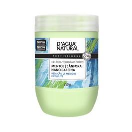 Gel Redutor Corporal D'Agua Natural 750 gr Mentol, Cânfora e Cafeína
