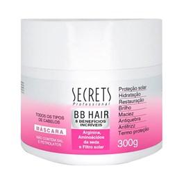 Máscara Secrets 300 gr BB Hair